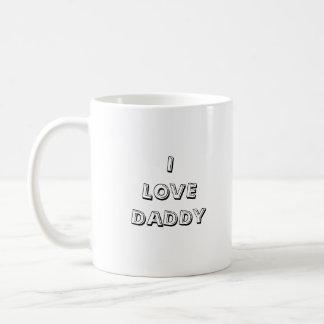 I love daddy coffee mug