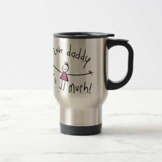 I LOVE DADDY THIS MUCH! NEW FATHERS DAY GIFT IDEA 15 OZ STAINLESS STEEL TRAVEL MUG