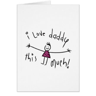 I LOVE DADDY THIS MUCH NEW FATHERS DAY GIFT IDEA CARD