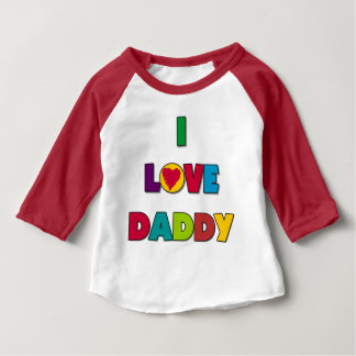 I Love Daddy Tshirts and Gifts
