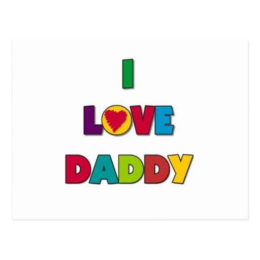 I Love Daddy Tshirts and Gifts Post Cards