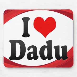 I Love Dadu, Pakistan Mouse Pads