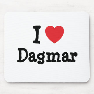 I love Dagmar heart T-Shirt Mouse Mats