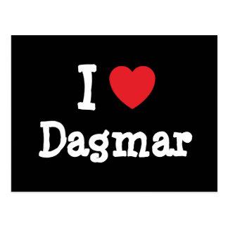 I love Dagmar heart T-Shirt Post Card