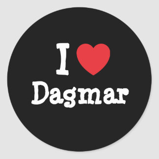 I love Dagmar heart T-Shirt Round Stickers