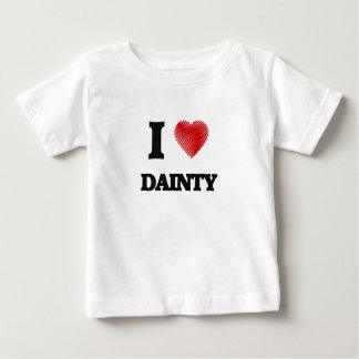 I love Dainty Baby T-Shirt