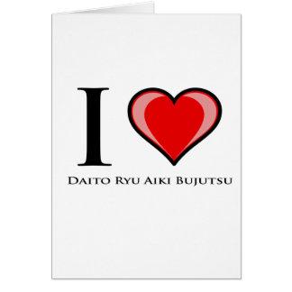 I Love Daito Ryu Aiki Bujutsu Card