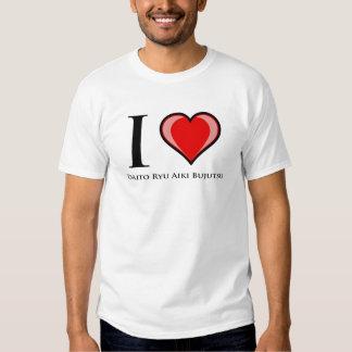 I Love Daito Ryu Aiki Bujutsu Shirt