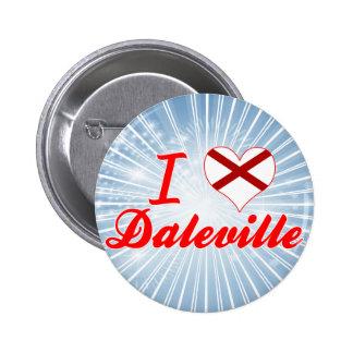 I Love Daleville, Alabama Buttons