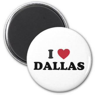 I Love Dallas Texas 2 Inch Round Magnet