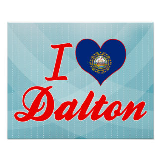 I Love Dalton, New Hampshire Poster