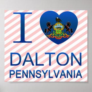 I Love Dalton, PA Posters