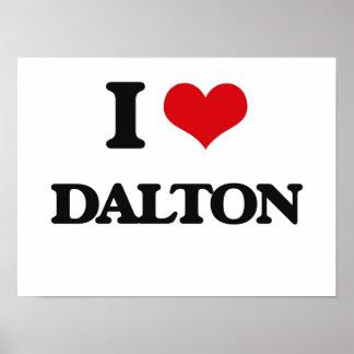 I Love Dalton Poster