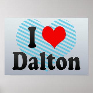 I Love Dalton, United States Posters