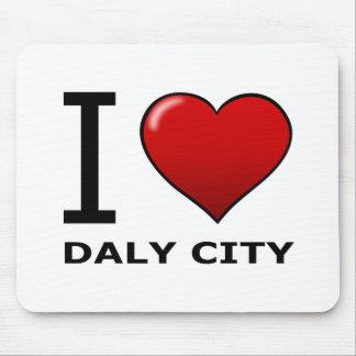 I LOVE DALY CITY, CA - CALIFORNIA MOUSE PAD
