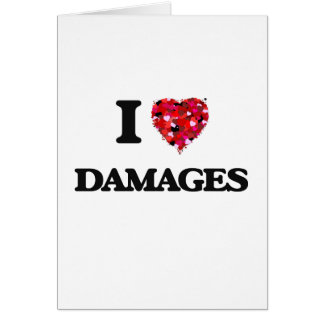 I love Damages Greeting Card