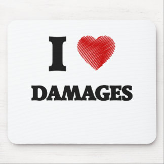 I love Damages Mouse Pad
