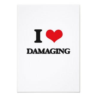 I love Damaging 5x7 Paper Invitation Card