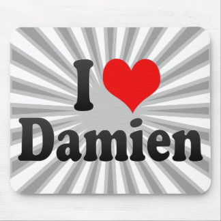 I love Damien Mouse Pads