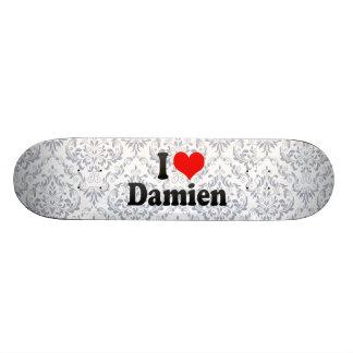 I love Damien Skate Board Deck