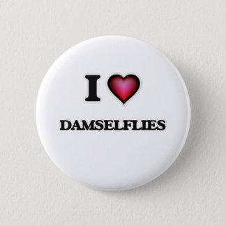 I Love Damselflies Button
