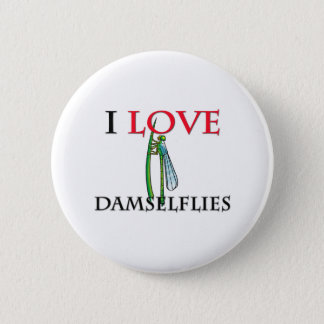 I Love Damselflies Pinback Button