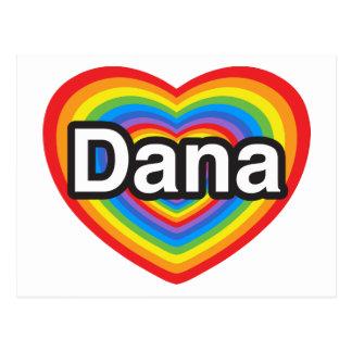 I love Dana. I love you Dana. Heart Postcard