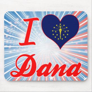 I Love Dana, Indiana Mouse Pad