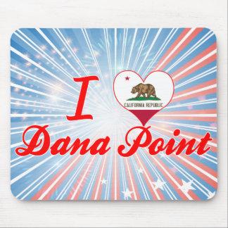 I Love Dana Point, California Mousepad