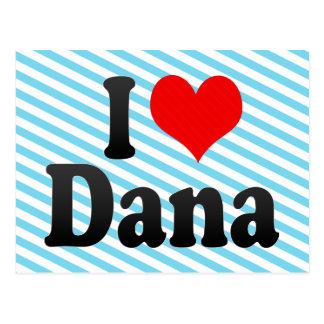 I love Dana Postcard