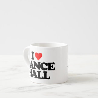 I LOVE DANCE HALL ESPRESSO CUP