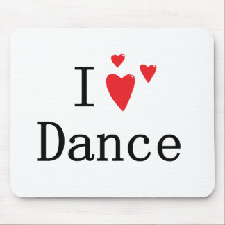 I Love Dance Mouse Pad