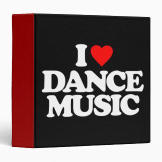 I LOVE DANCE MUSIC 3 RING BINDER