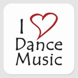 I Love Dance Music Square Sticker