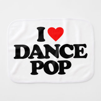 I LOVE DANCE POP BABY BURP CLOTH