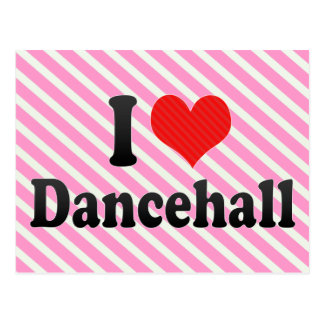 I Love Dancehall Post Cards