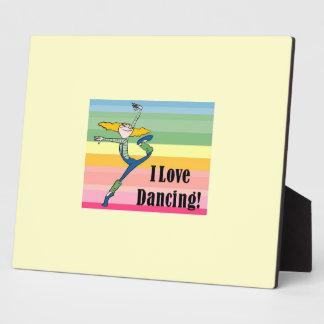 I love dancing plaque