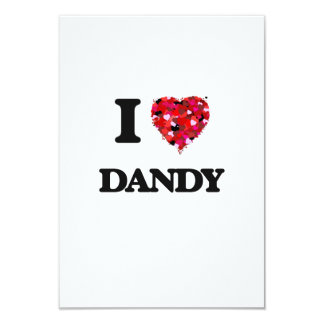 I love Dandy 3.5x5 Paper Invitation Card