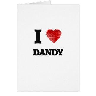 I love Dandy Card