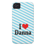 I love Danna iPhone 4 Covers