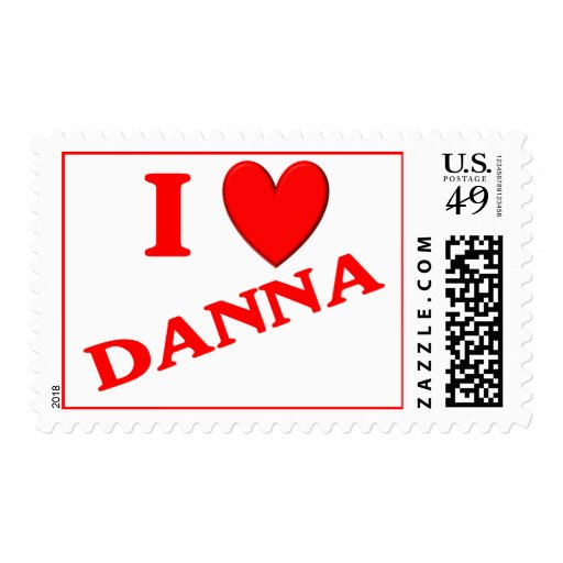 I Love Danna Stamp