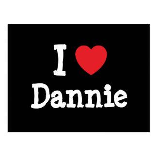 I love Dannie heart T-Shirt Postcard