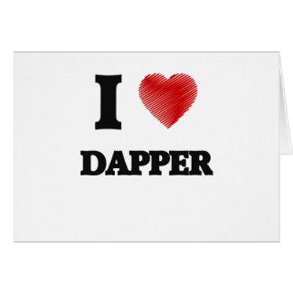 I love Dapper Card
