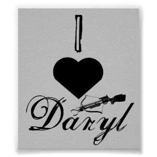 I love Daryl Poster