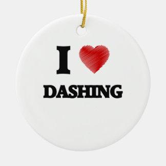 I love Dashing Ceramic Ornament