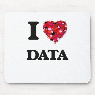 I love Data Mouse Pad