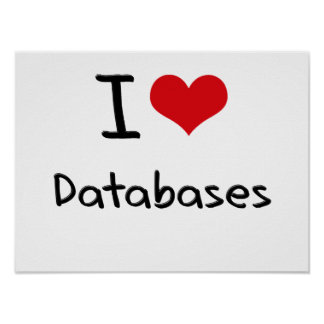 I Love Databases Posters
