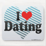 I Love Dating Mouse Pad