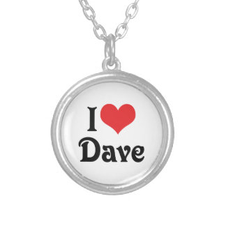 I Love Dave Silver Plated Necklace