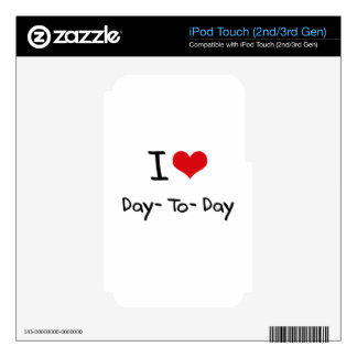 I Love Day-To-Day iPod Touch 3G Decals